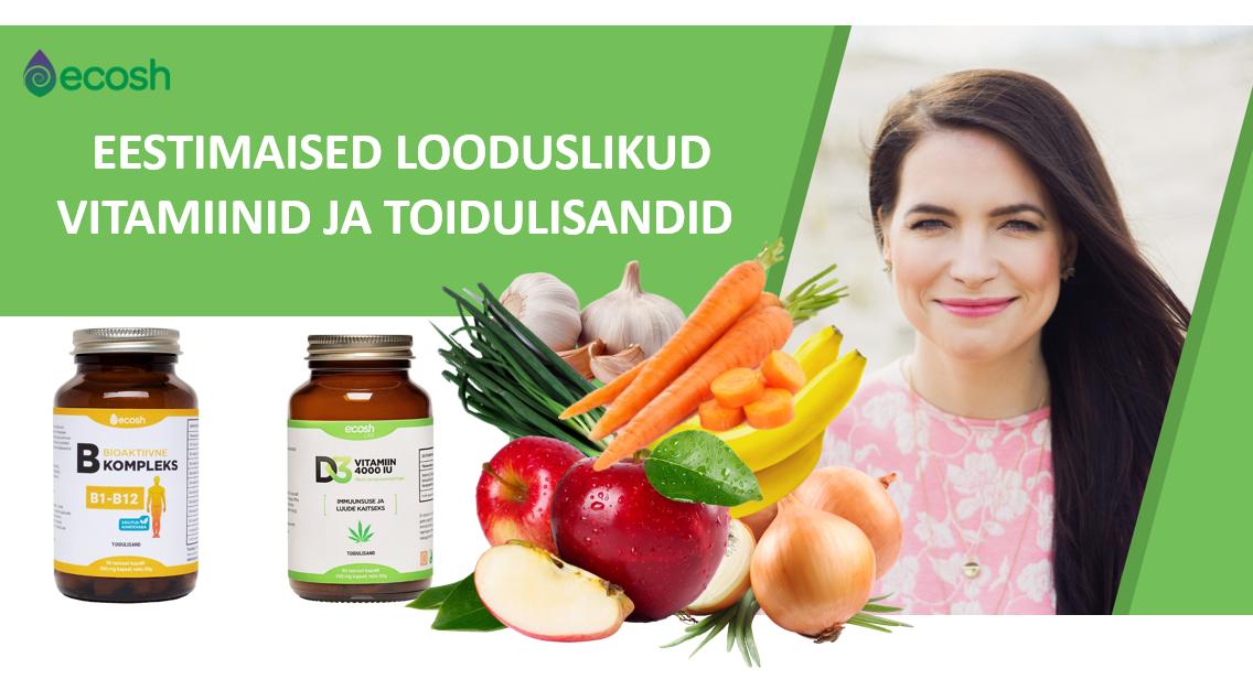 ECOSH-Eestimaised ja looduslikud vitamiinid ja toidulisandid