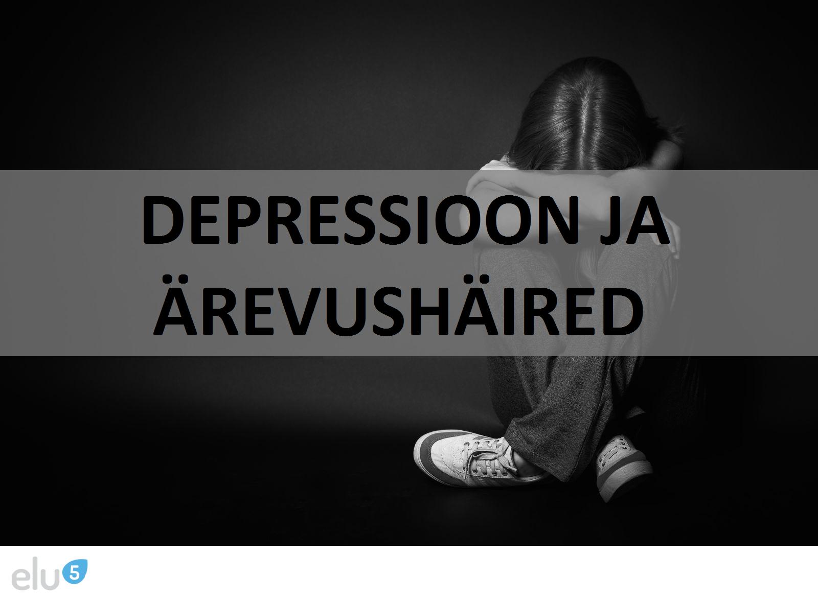 Elu5-Depressioon ja ärevushäired