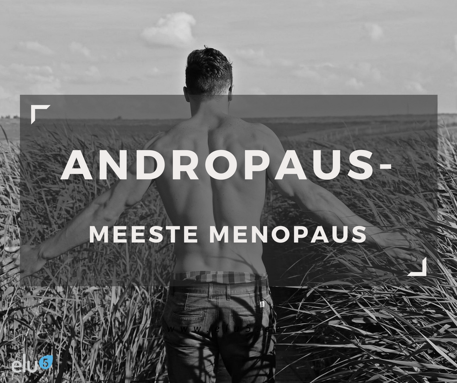 Elu5 - Artikkel - Andropaus_Meeste_Menopaus
