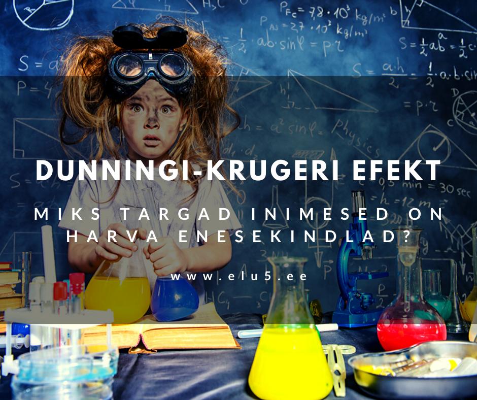 Dunningi-Krugeri efekt - miks targad inimesed hava enesekindlad on