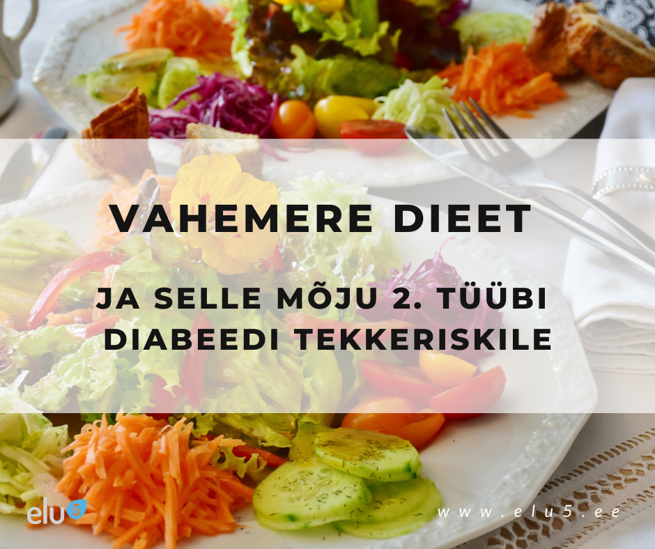 Vahemere dieet ja selle mõju diabeedile
